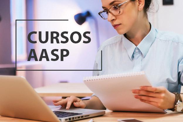 Fique por dentro da agenda de cursos da AASP