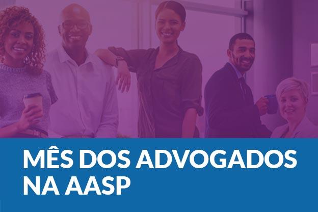 A AASP planejou atividades inspiradoras para comemorar o dia do advogado durante todo o mês de agosto!