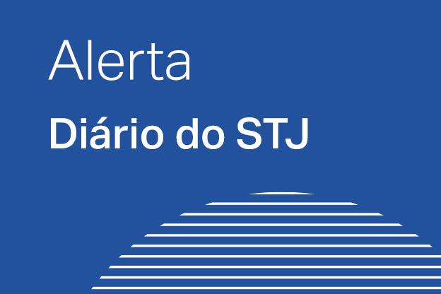 Alerta | Diário Eletrônico do STJ