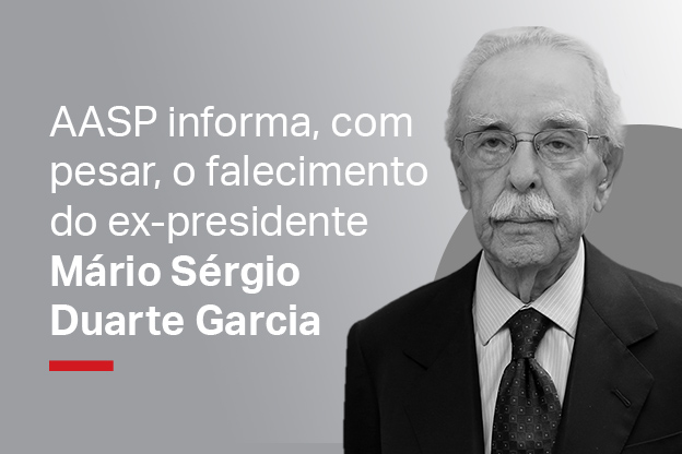 AASP informa, com pesar, o falecimento do ex-presidente Mário Sérgio Duarte Garcia