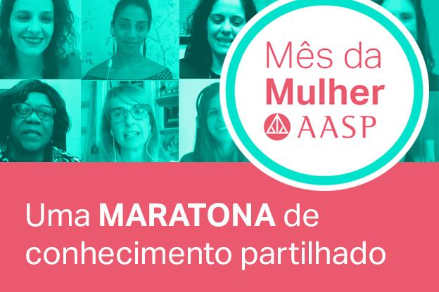 Mês da Mulher AASP foi uma maratona de conhecimento partilhado